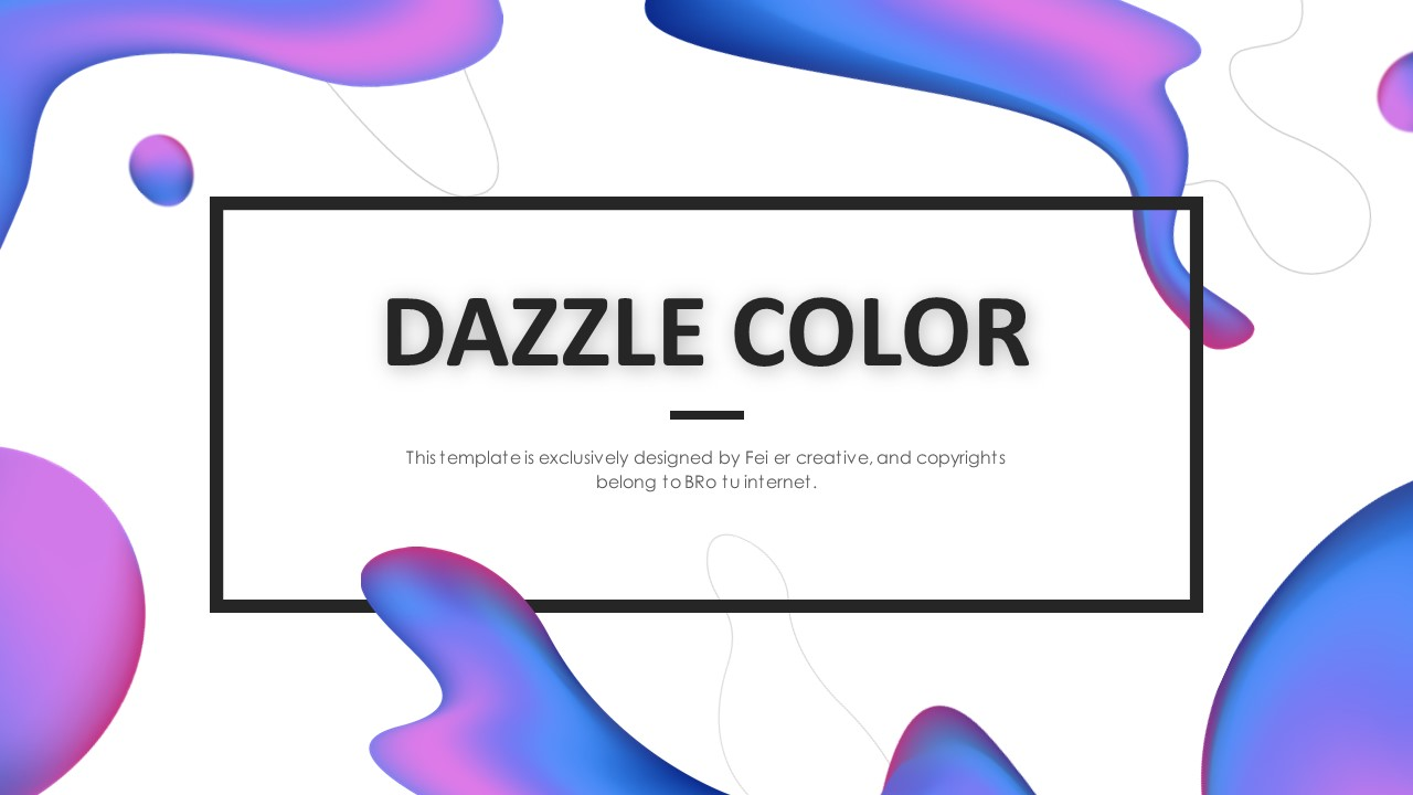 DAZZLE COLOR ppt模板